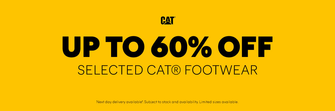 UP TO 60% OFF SELECTED CAT FOOTWEAR