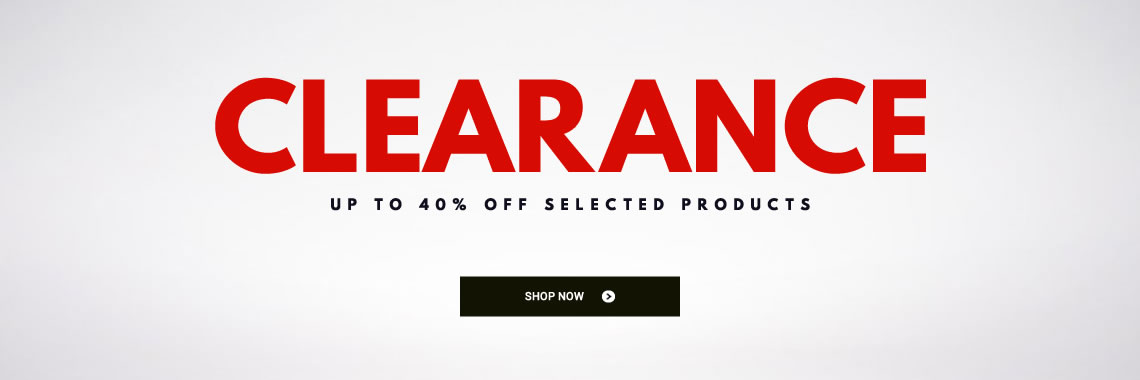 CLEARANCE — UP TO 40% OFF!